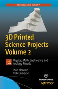 3D Printed Science Projects - Vol.2