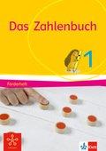 Das Zahlenbuch, Allgemeine Ausgabe 2017: 1. Schuljahr, Förderheft