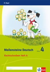 Meilensteine Deutsch (2017): 4. Schuljahr, Rechtschreiben Heft A