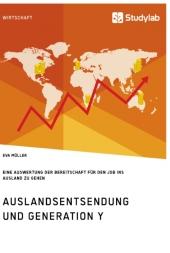 Auslandsentsendung und Generation Y