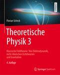 Theoretische Physik: Klassische Feldtheorie; Bd.3
