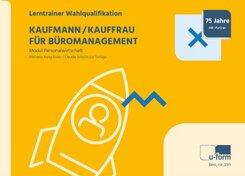 Kaufmann/-frau für Büromanagement - Lerntrainer Wahlqualifikation - Personalwirtschaft