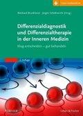 Differenzialdiagnostik und Differenzialtherapie in der Inneren Medizin