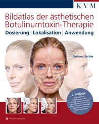 Bildatlas der ästhetischen Botulinumtoxin-Therapie