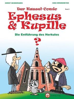 Der Kassel-Comic: Ephesus & Kupille - Die Entführung des Herkules