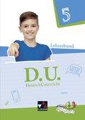 D.U. - DeutschUnterricht, Ausgabe Bayern: 5. Schuljahr, Lehrerband, m. CD-ROM