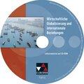 Wirtschaftliche Globalisierung und internationale Beziehungen, Lehrermaterial, CD-ROM