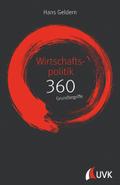 Wirtschaftspolitik: 360 Grundbegriffe