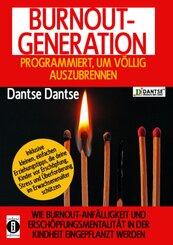 BURNOUT GENERATION - PROGRAMMIERT, UM VÖLLIG AUSZUBRENNEN