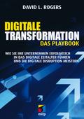 Digitale Transformation. Das Playbook
