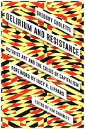 Delirium and Resistance