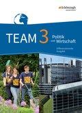 TEAM, Differenzierende Ausgabe Nordrhein-Westfalen, Neubearbeitung 2016: 9./10.Schuljahr; Bd.3
