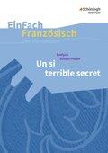 Évelyne Brisou-Pellen: Un si terrible secret