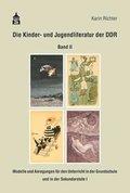 Die Kinder- und Jugendliteratur der DDR, m. DVD - Bd.2