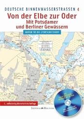 Deutsche Binnenwasserstraßen Von der Elbe zur Oder, m. CD-ROM