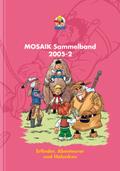 MOSAIK Sammelband - Erfinder, Abenteurer und Halunken