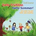 Hallo Frühling, hallo Sommer!, 1 Audio-CD