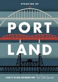 Speaking Of Portland, Map