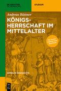 Königsherrschaft im Mittelalter