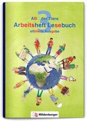 ABC der Tiere, Neubearbeitung 2016: 3. Schuljahr, Arbeitsheft Lesebuch (silbierte Ausgabe)