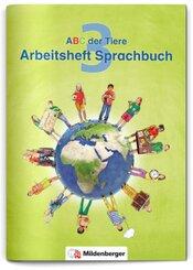 ABC der Tiere, Neubearbeitung 2016: 3. Schuljahr, Arbeitsheft Sprachbuch