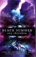 Black Summer - Lass die Angst niemals Dein Schicksal bestimmen