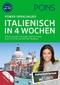 PONS Power-Sprachkurs Italienisch in 4 Wochen, Buch mit 2 Audio-MP3-CDs und 24 Online-Kurztests