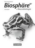 Biosphäre Sekundarstufe II - Themenbände: Neurobiologie, Lösungen zum Schülerbuch