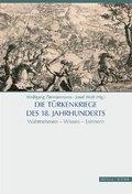 Die Türkenkriege des 18. Jahrhunderts