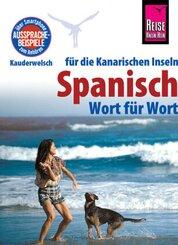 Reise Know-How Sprachführer Spanisch für die Kanarischen Inseln - Wort für Wort