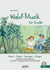 Wald-Musik für Kinder, m. Audio-CD
