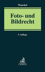 Foto- und Bildrecht