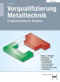 Vorqualifizierung Metalltechnik, Lösungen