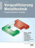 Vorqualifizierung Metalltechnik