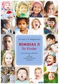 Remidias II für Kinder