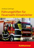 Führungshilfen für Feuerwehr-Einsatzleiter