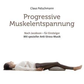 Progressive Muskelentspannung - nach Jacobson, 1 Audio-CD