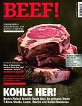 BEEF! - Für Männer mit Geschmack: Kohle her - beste Glut für bestes Fleisch; .2/2017