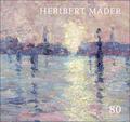 Heribert Mader: 80
