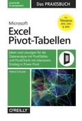 Microsoft Excel Pivot-Tabellen: Das Praxisbuch