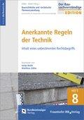 Baurechtliche und -technische Themensammlung, Arbeitshefte: Anerkannte Regeln der Technik; H.8