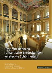 Große Residenzen, romantische Entdeckungen, versteckte Schönheiten