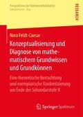 Konzeptualisierung und Diagnose von mathematischem Grundwissen und Grundkönnen