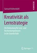 Kreativität als Lernstrategie