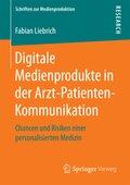 Digitale Medienprodukte in der Arzt-Patienten-Kommunikation