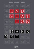 Endstation Darknet