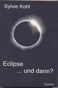Eclipse ... und dann? (eBook, 13,5x20,4x1,4)