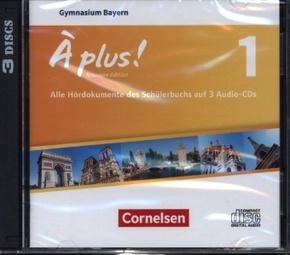 À plus! Nouvelle édition, Ausgabe Bayern: 6. Jahrgangsstufe, 3 Audio-CDs; Bd.1