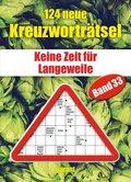 124 neue Kreuzworträtsel - Bd.33