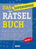Das supergroße Rätselbuch - Bd.1